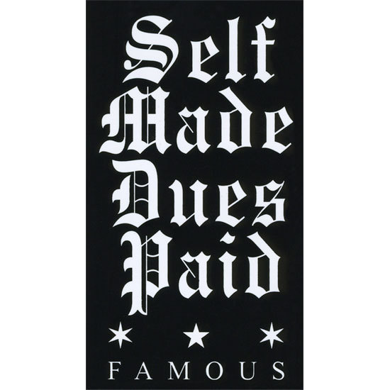"Self Made Dues Paid 5"" Sticker"